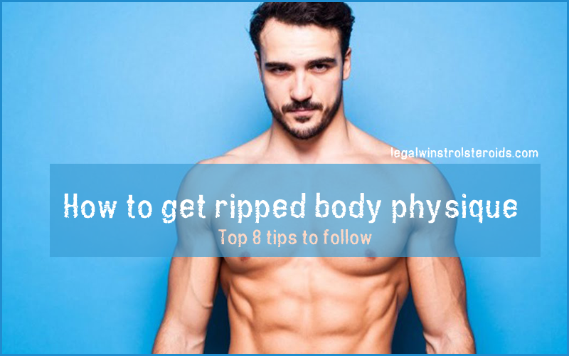 how to get ripped body